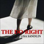 The Do-Right, Lisa Sandlin