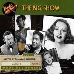 Big Show, Volume 2, The, NBC Radio