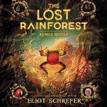 The Lost Rainforest #3: Rumi's Riddle, Eliot Schrefer