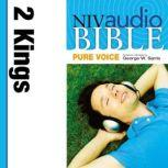 Pure Voice Audio Bible - New International Version, NIV (Narrated by George W. Sarris): (11) 2 Kings, Zondervan