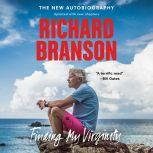 Finding My Virginity The New Autobiography, Richard Branson