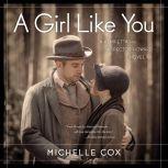 A Girl Like You A Henrietta and Inspector Howard novel, Book 1, Michelle Cox