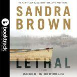 Lethal - Booktrack Edition, Sandra Brown