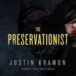 The Preservationist, Justin Kramon