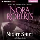 Night Shift, Nora Roberts