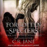 Forgotten Specters, C.R. Jane