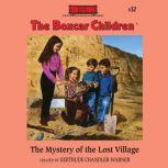 The Mystery of the Lost Village, Gertrude Chandler Warner