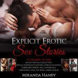 Explicit Erotic Sex Stories Four Books in One Rough Erotica Collection Sexual Passionate Fantasies, Lesbian Pleasures Forbidden Desires, MILF, Gangbangs, Threesomes, Anal Sex, BDSM, Taboo Stories