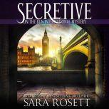 Secretive, Sara Rosett