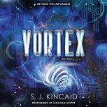 Vortex, S. J. Kincaid