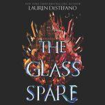 The Glass Spare, Lauren DeStefano