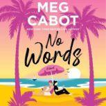 No Words A Novel, Meg Cabot