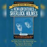 The April Fool's Day Adventure and The Strange Adventure of the Uneasy Easy Chair The New Adventures of Sherlock Holmes, Episode #3, Anthony Boucher