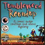 Tumbleweed Roundup, Brian Price; Jerry Stearns