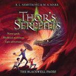 Thor's Serpents, K. L. Armstrong