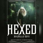 Hexed, Michelle Krys