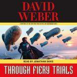 Through Fiery Trials, David Weber