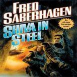 Shiva in Steel, Fred Saberhagen