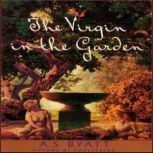 The Virgin in the Garden, A. S. Byatt