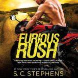Furious Rush, S. C. Stephens