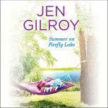 Summer on Firefly Lake, Jen Gilroy