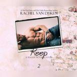 Keep, Rachel Van Dyken