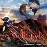 Switchback, S.W. Andersen