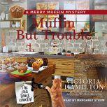 Muffin But Trouble, Victoria Hamilton
