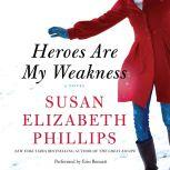 Heroes Are My Weakness, Susan Elizabeth Phillips