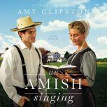 An Amish Singing Four Stories, Amy Clipston