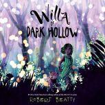 Willa of Dark Hollow, Robert Beatty