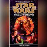Star Wars: The Thrawn Trilogy: The Last Command The Thrawn Trilogy, Volume Three, Timothy Zahn
