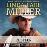 The Rustler, Linda Lael Miller