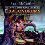 Dragondrums, Anne McCaffrey
