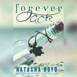 Forever, Jack, Natasha Boyd
