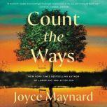 Count the Ways A Novel, Joyce Maynard