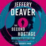 The Second Hostage, Jeffery Deaver
