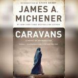 Caravans A Novel of Afghanistan, James A. Michener