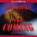 The Coming, Joe Haldeman