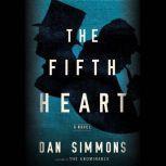 The Fifth Heart, Dan Simmons
