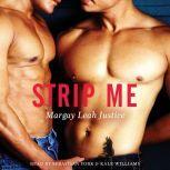 Strip Me, Margay Leah Justice