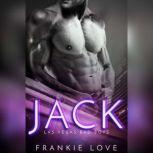 Jack Las Vegas Bad Boys, Frankie Love