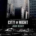 City of Night, John Rechy