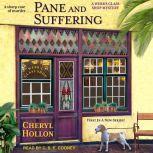 Pane and Suffering, Cheryl Hollon