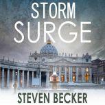Storm Surge A Fast Paced International Adventure Thriller, Steven Becker