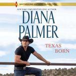 Texas Born, Diana Palmer
