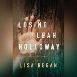 Losing Leah Holloway, Lisa Regan