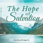 The Hope of Salvation, Harding Hedgpeth