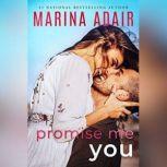 Promise Me You, Marina Adair