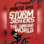 Storm Sisters: The Sinking World, Mintie Das
